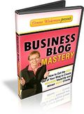 Business Blog Mastery
