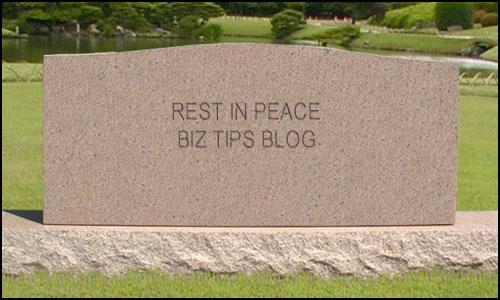 RIP-BizTipsBlog